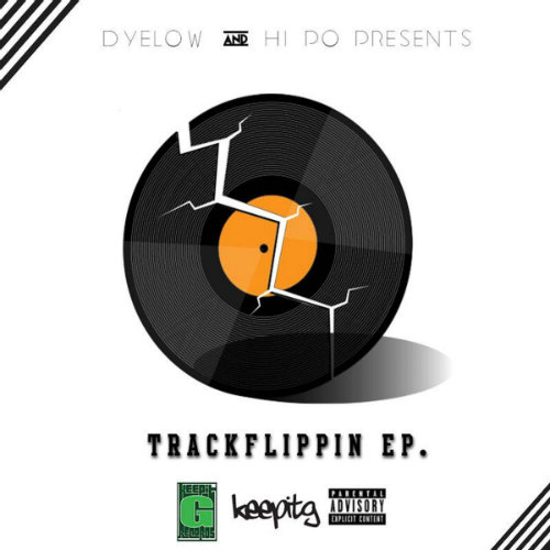 dyelow-hi-potent-c-presents-trackflippin-ep