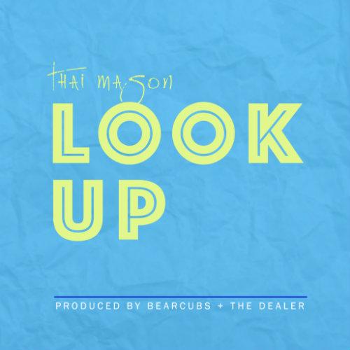 Thai-Mason-Look-Up-Artwork-1024x1024