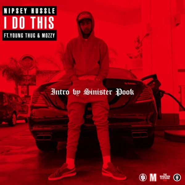 nipsey-hussle-i-do-this-featuring-young-thug-mozzy_kfwzxv