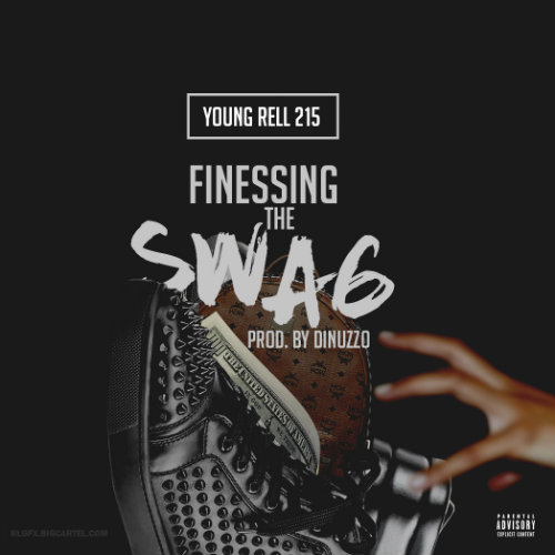 young-rell-215-finessing-the-swag-prod-dinuzzo