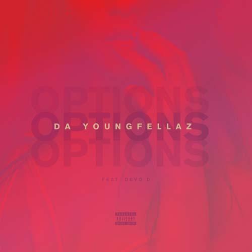 da-youngfellaz-devo-d-options