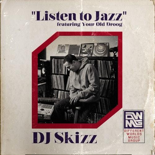 skizz-listen-to-jazz-your-old-droog-min