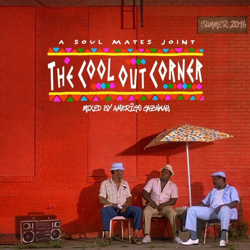 stream-amerigo-gazaway-the-cool-out-corner-summer-mix