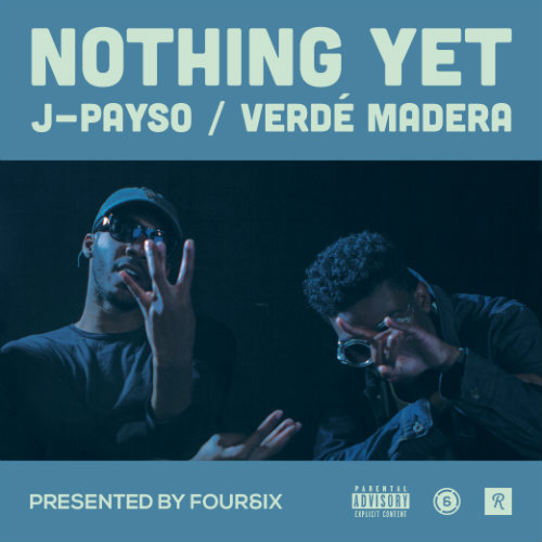 j-payso-verde-madera-nothing-yet
