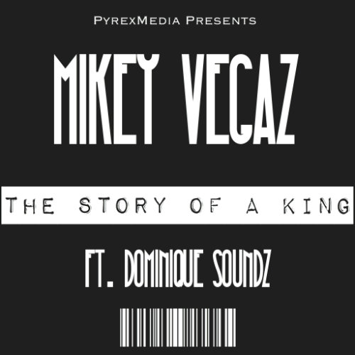 mikey-vegaz-dominique-sounds-the-story-of-a-king