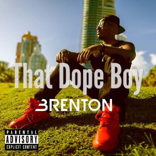 brenton-that-dope-boy