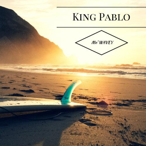 king-pablo-mo-wavey