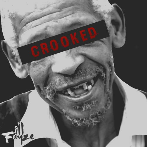 ill_fayze_crooked_cover