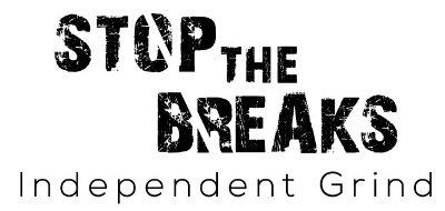 stop the breaks independent music grind