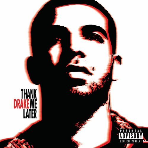 drake thankmelater